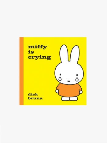 Miffy is Crying by Dick Bruna