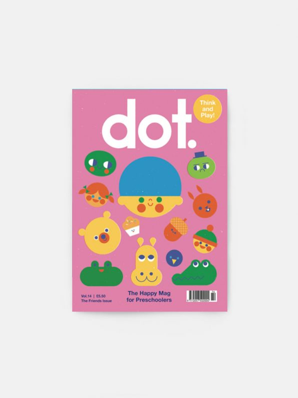 Dot – The Friends Issue